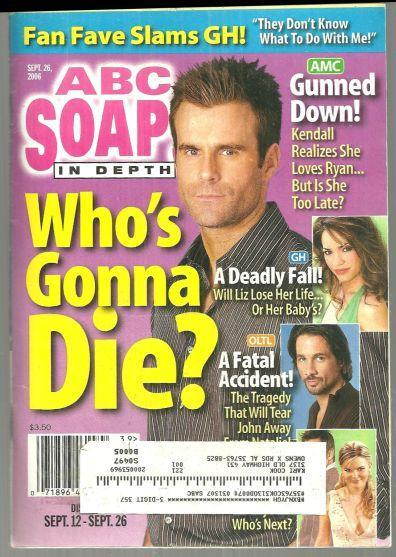ABC Soaps in Depth Magazine September 26, 2006 Who's Gonna Die Ryan?