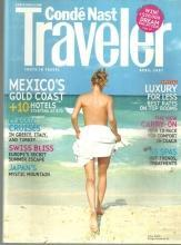 Conde Nast Traveler Magazine April 2007 Mexico's Gold Coast on the Cover