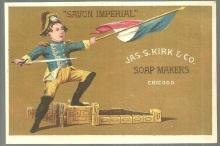 Victorian Trade Card For Jas. S. Kirk Soap Makers, Chicago Savon Imperial