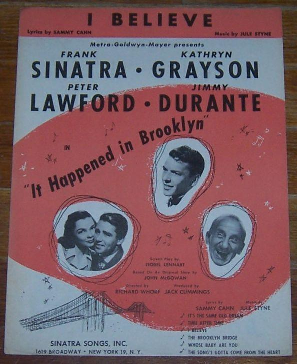 I Believe From the Picture It Happened in Brooklyn Starring Frank Sinatra 1947
