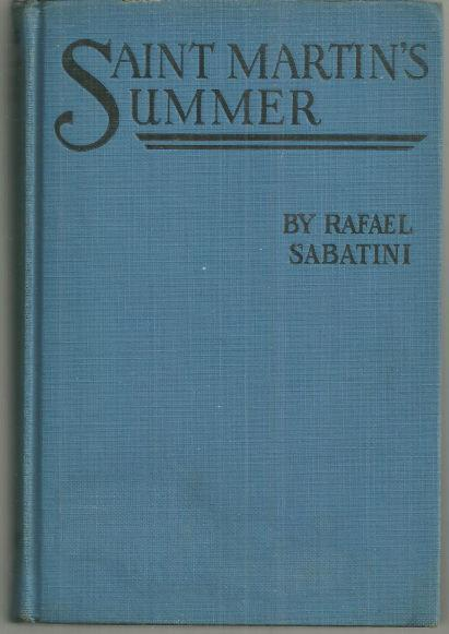 Saint Martin's Summer by Rafael Sabatini Vintage Adventure Fiction