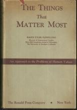 Things That Matter Most an Approach to the Problems of Human Values 1946 w/DJ