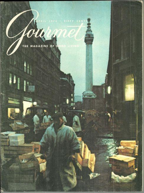 Gourmet Magazine April 1970 Japan, London Markets, Mineral Waters