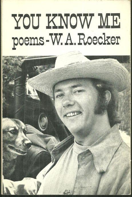You Know Me Poems by W. A. Roecker With Signed Photograph of Author 1972