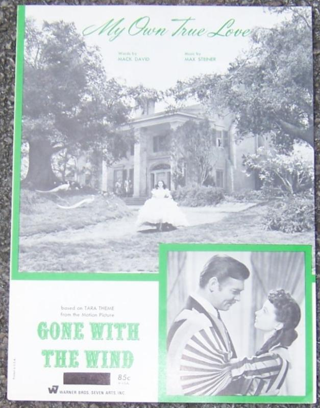 My Own True Love From the Motion Picture Gone With the Wind 1954 Sheet Music