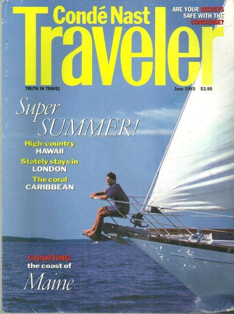 Conde Nast Traveler Magazine June 1993 Sailing the Coast of Maine on the cover
