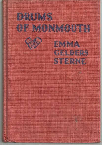 Drums of Monmouth by Emma Gelders Sterne 1941 Historical Fiction