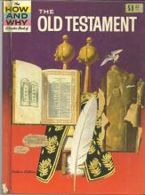 How and Why Wonder Book of the Old Testament by Dr. Gilbert Klaperman 1964
