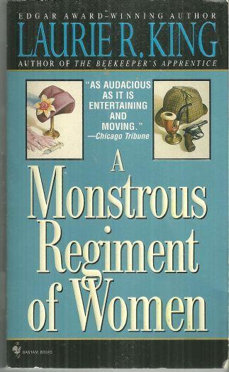 Monstrous Regiment of Women by Laurie King 1996 Mary Russell Mysteries