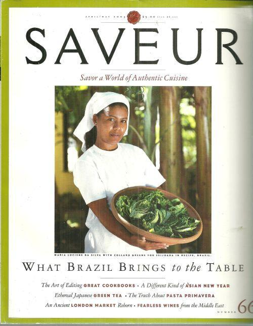 Saveur Magazine April/May 2003 Savor a World of Authentic Cuisine Brazil