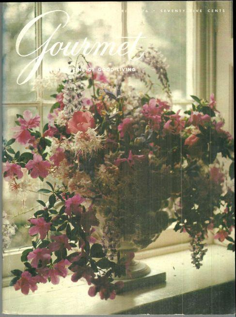 Gourmet Magazine April 1976 French Riviera, Spring, New Zealand, Medieval Feast