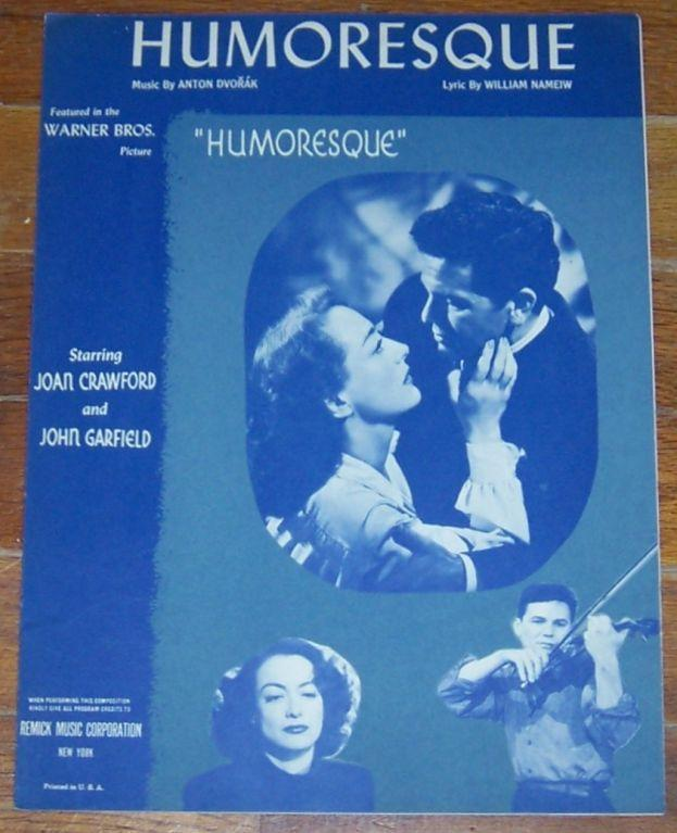 Humoresque Starring Joan Crawford and John Garfield 1946 Sheet Music
