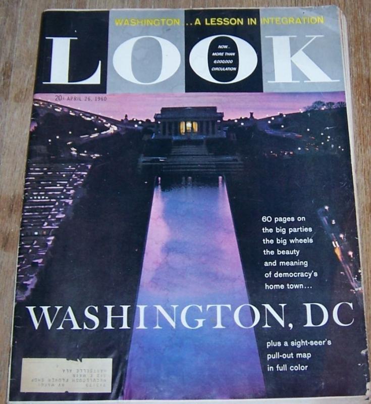 Look Magazine April 26, 1960 Special Washington D. C. Issue