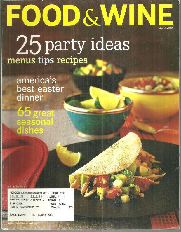 Food and Wine Magazine April 2001 25 Party Ideas on the Cover/Belgian Beer