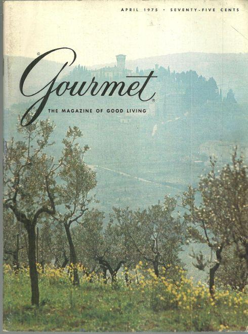 Gourmet Magazine April 1975 Chianti Classico, Stockholm, The Vegetable Garden