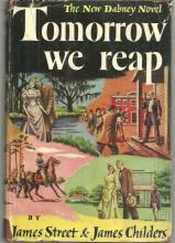 Tomorrow We Reap The New Dabney Novel by James Street 1949 1st edition with DJ