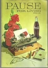Pause for Living Coca Cola Magazine Spring 1969 Egg/Kitchen Raid/Spring Swinger