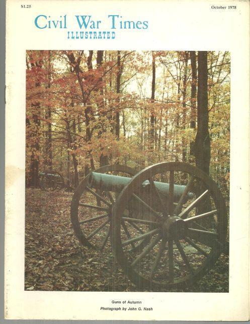Civil War Times Magazine October 1978 Admiral Franklin Buchanan, C. S. N