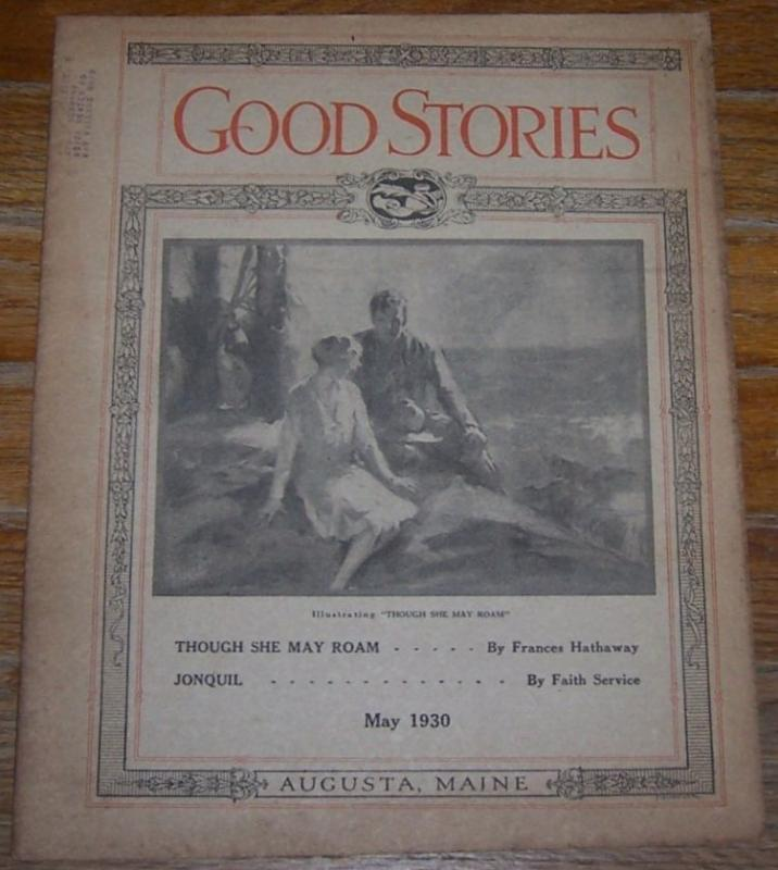 Good Stories Magazine May 1930 Household Chats, Vintage Fiction, Recipes, Poetry
