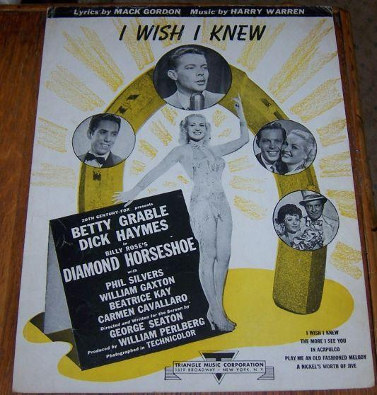 I Wish I Knew Diamond Horseshoe Betty Grable and Dick Haymes 1945 Sheet Music