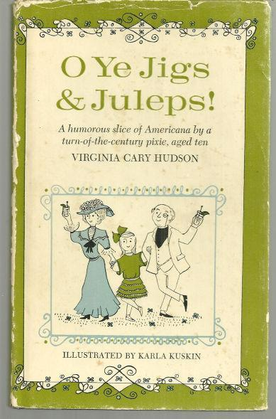 O Ye Jigs and Juleps by Virginia Cary Hudson 1962 with Dust Jacket Memoir