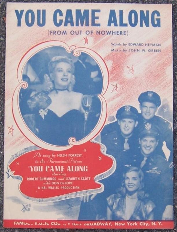 You Came Along Sung by Helen Forrest in the Movie 1945 Sheet Music
