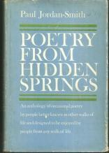 Poetry From Hidden Springs Edited by Paul Jordan-Smith 1962 1st edition with DJ