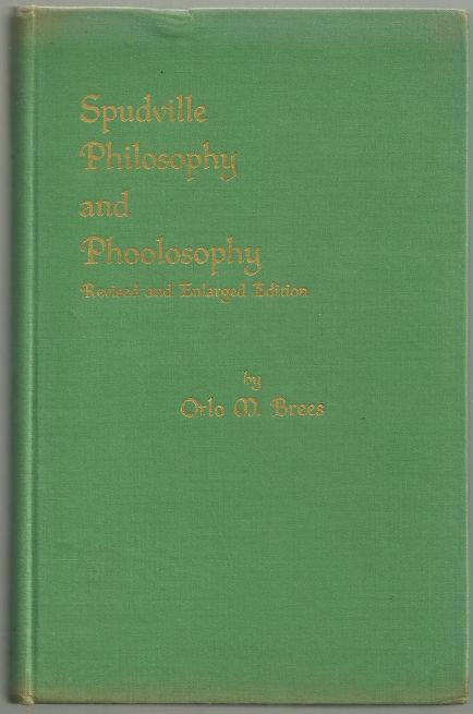 Spudville Philosophy and Phoolosophy Signed by Orlo Brees 1945 Poetry Illus