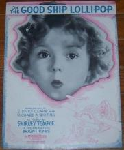 On the Good Ship Lollipop Sung by Shirley Temple in Bright Eyes 1939 Sheet Music
