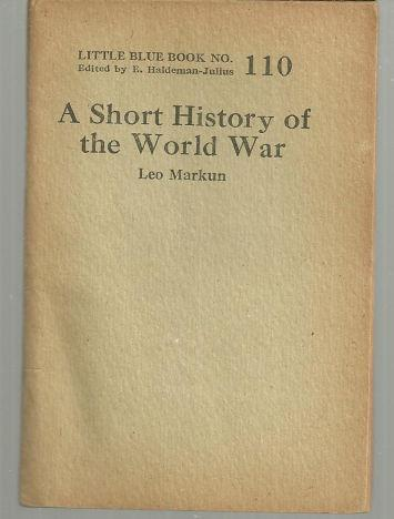 Short History of the World War by Leo Markun 1927 Little Blue Book Vol. 110