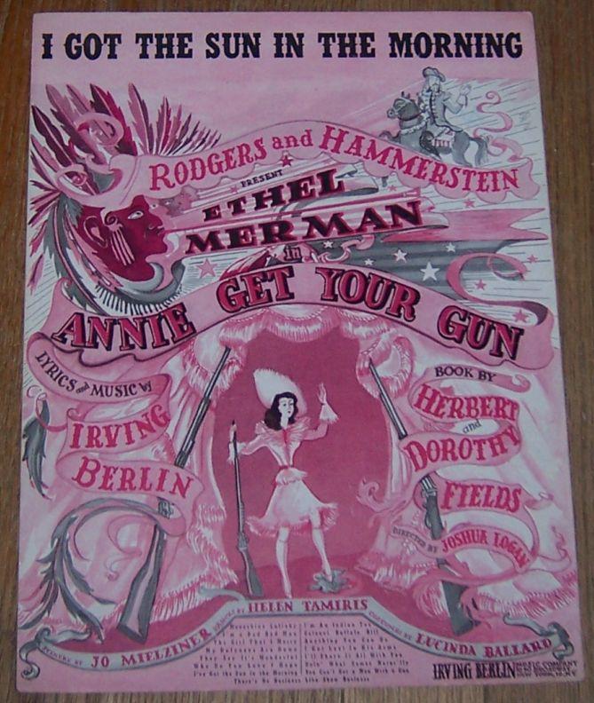 I Got the Sun in the Morning Ethel Merman in Annie Get Her Gun 1946 Sheet Music