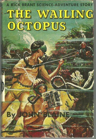 Wailing Octopus by John Blaine Rick Brant Science Adventure #11 with Dust Jacket