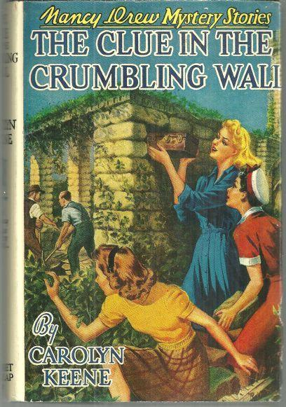 Clue in the Crumbling Wall by Carolyn Keene Nancy Drew #22 with Dust Jacket