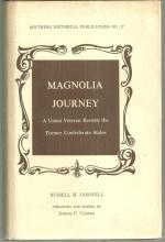 Magnolia Journey a Union Veteran Revisits the Former Confederate States 1974 DJ
