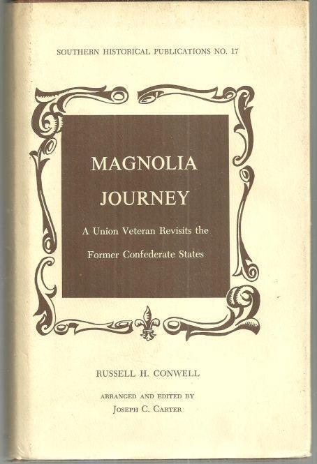 Magnolia Journey a Union Veteran Revisits the Former Confederate States 1974 DJ