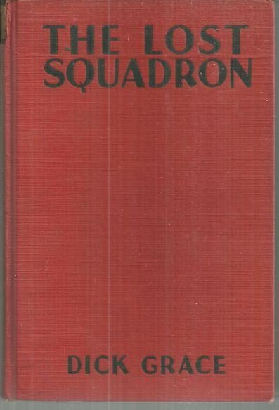 Lost Squadron by Dick Grace 1932 Photoplay Edition Richard Dix and Mary Astor
