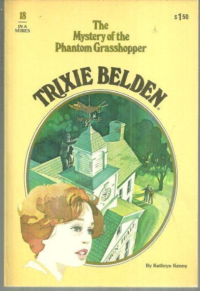 Trixie Belden and the Mystery of the Phantom Grasshopper #18 by Kathryn Kenny