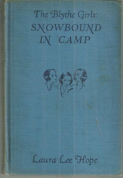 Blythe Girls Snowbound in Camp Or the Mystery at Elk Lodge by Laura Lee Hope #9