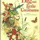 Big and Little Creatures Edited by Louis and Bryna Untermeyer 1961 with DJ