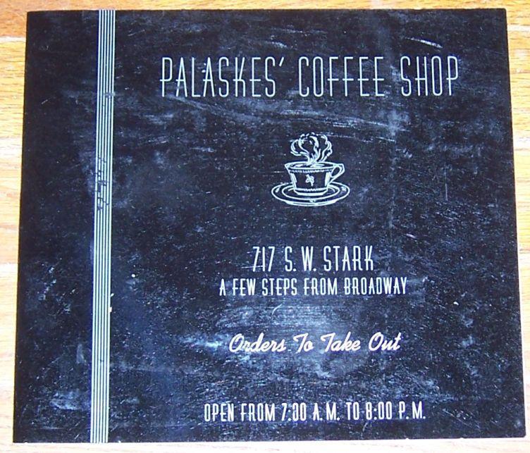 Vintage Menu for Palaskes' Coffee Shop, 717 S. W. Stark, Portland, Oregon