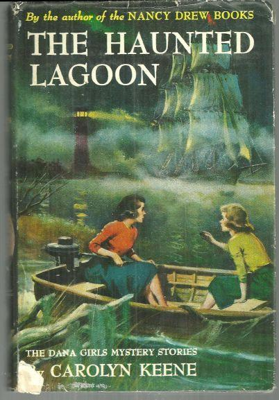 Haunted Lagoon by Carolyn Keene Dana Girls #21 with Dust Jacket 1959 1st edition