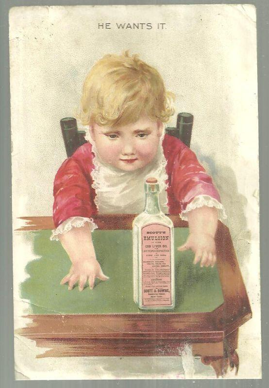 Victorian Trade Card for Scott's Emulsion With Baby He Wants It