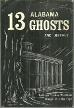 Thirteen Alabama Ghosts and Jeffrey Signed by Kathryn Tucker Windham 1971 DJ