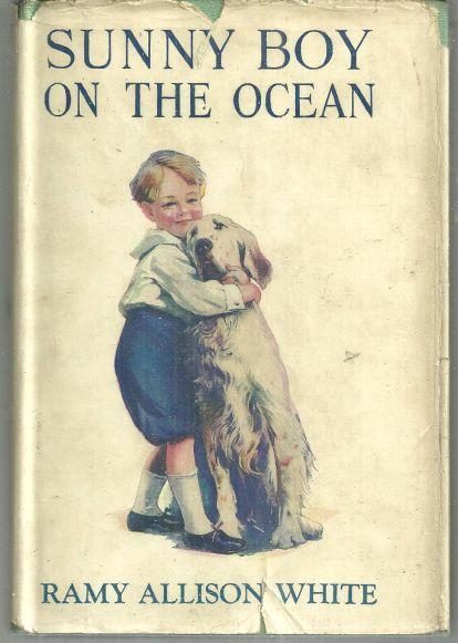 Sunny Boy on the Ocean by Ramy Allison White 1925 with Dust Jacket #8 Illus