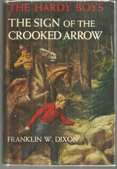 Sign of the Crooked Arrow by Franklin Dixon Hardy Boys #28 1st with Dust Jacket