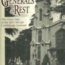 Generals at Rest the Grave Sites of the 425 Official Confederate Generals 1st DJ