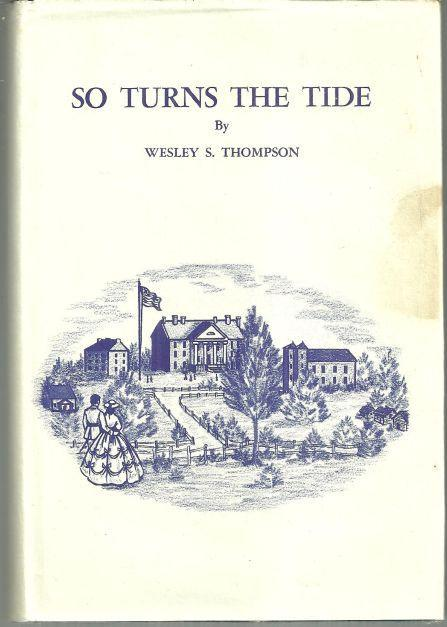 So Turns the Tide Signed by Wesley Sylvester Thompson 1965 1st edition w/DJ