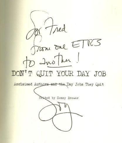 Don't Quit Your Day Job Edited by Sonny Brewster 2010 Signed 1st edition with DJ