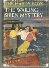 Wailing Siren Mystery by Franklin Dixon Hardy Boys #30 1st with Dust Jacket