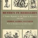 Rustics in Rebellion a Yankee Reporter on the Road to Richmond 1861-1865 1st ed